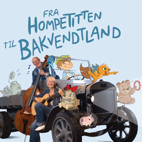 Fra Hompetitten til Bakvendtland CD cover for Elin Prøysen og Egil Johansson / Normann Records